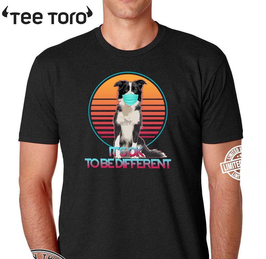 It's Ok To Be Different Hot Shirt
