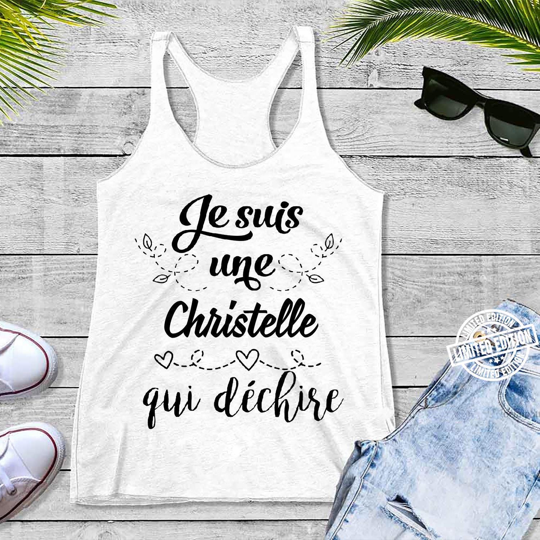 Je Suis Une Christelle Gui Dichire shirt