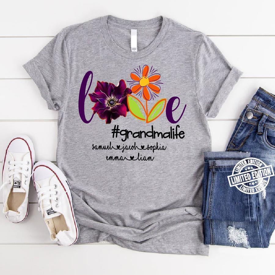 Love grandmalife somuch jacoh sophia emma liam shirt