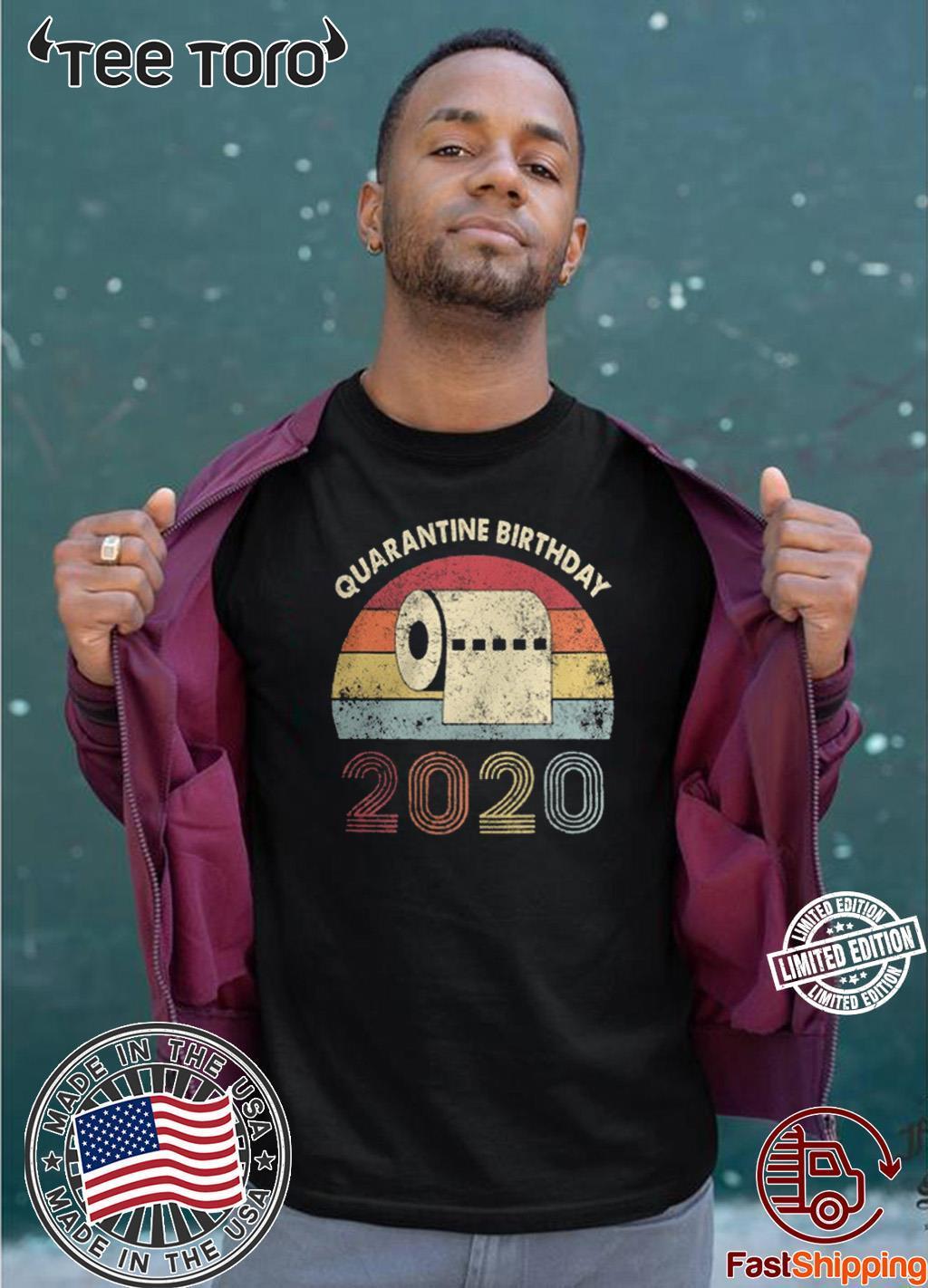 Quarantine Birthday Toilet Paper 2020 Shirt