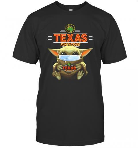 Star Wars Baby Yoda Hug Texas Roadhouse Covid 19 Shirt